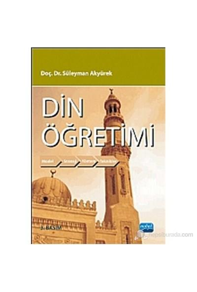 Din Öğretimi-Süleyman Akyürek