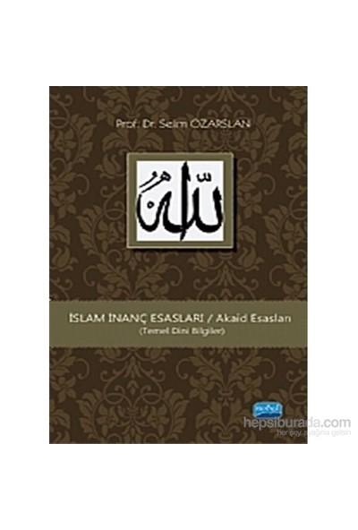 İslam İnanç Esasları (Temel Dini Bilgiler)-Selim Özarslan