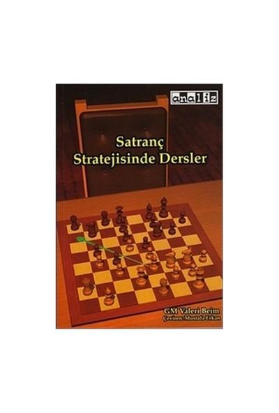 Satranç Stratejisinde Dersler