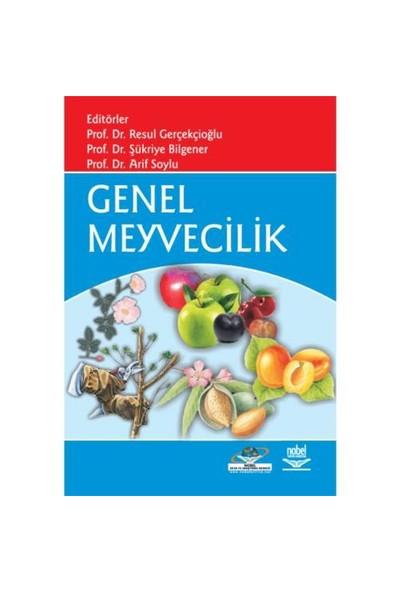 Genel Meyvecilik-Resul Gerçekçioğlu