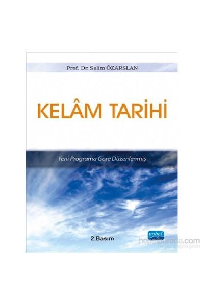 Yeni Programa Göre Düzenlenmiş Kelam Tarihi-Selim Özarslan