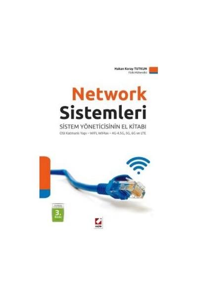Network Sistemleri (Sistem Yöneticinin El Kitabı: Osi Katmanlı Yapı, Ipv4 Ve Ipv6, Wifi, Wimax, Lte)