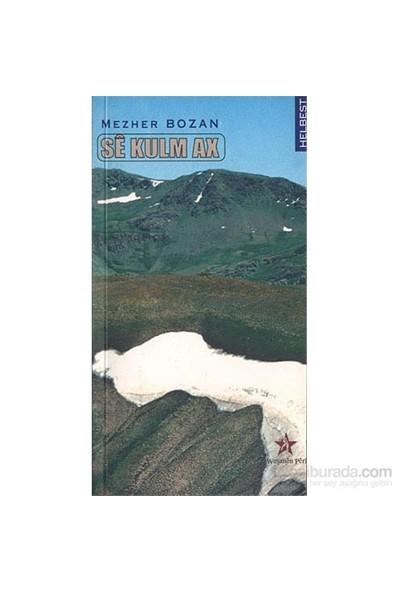 Se Kulm Ax-Mezher Bozan