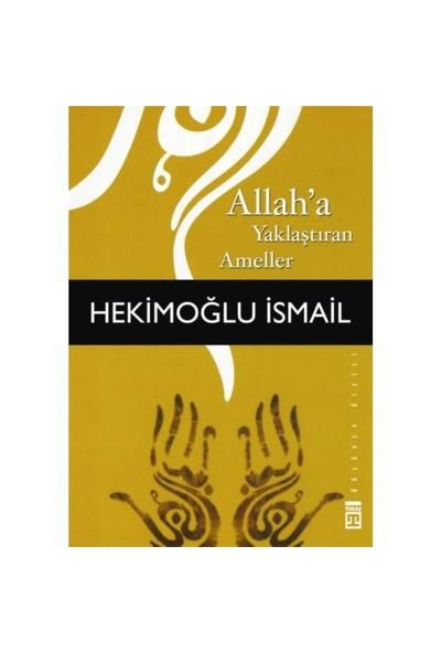 Allah'a Yaklaştıran Ameller