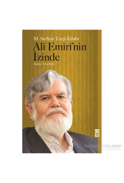 Ali Emiri'Nin İzinde-Mehmet Serhan Tayşi