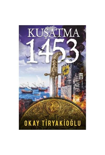 Kuşatma 1453 - Okay Tiryakioğlu