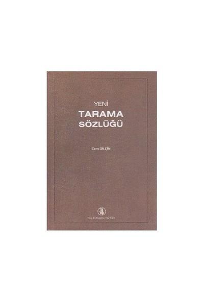 Yeni Tarama Sözlüğü - Cem Dilçin