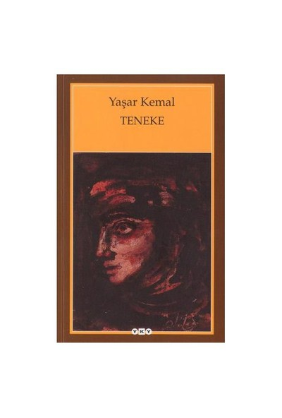 Teneke - Yaşar Kemal