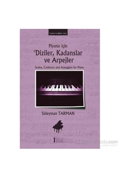 Piyano İçin Diziler Kadanslar Ve Arpejler-Süleyman Tarman