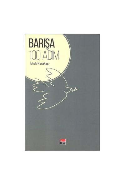 Barışa 100 Adım-İshak Karakaş