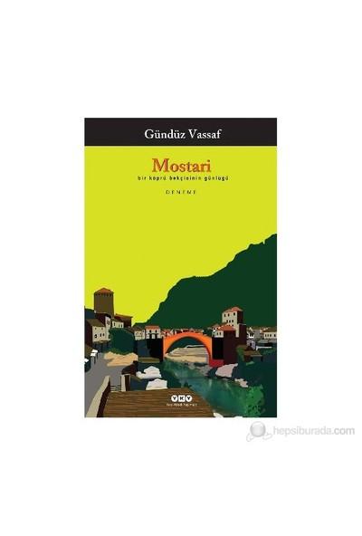 Mostari-Gündüz Vassaf
