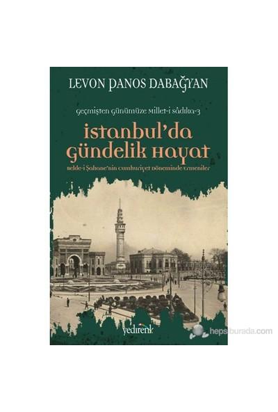 İstanbul'Da Gündelik Hayat-Levon Panos Dabağyan