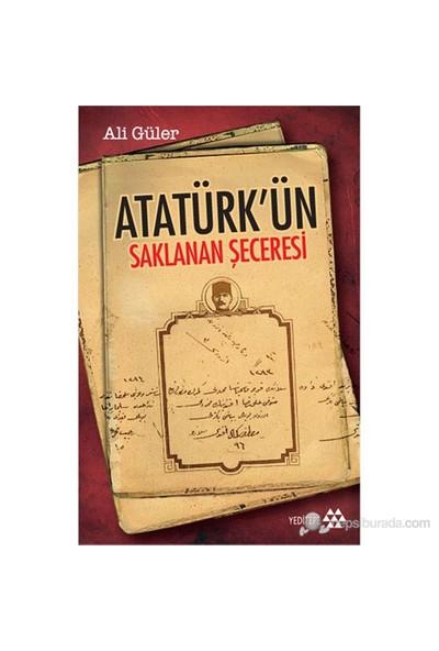 Atatürk'Ün Saklana Seceresi-Ali Güler