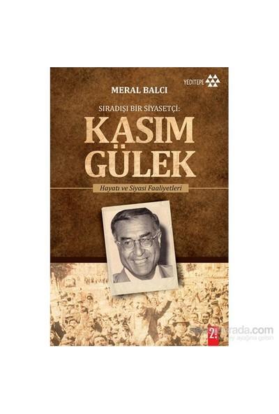 Kasım Gülek-Meral Balcı