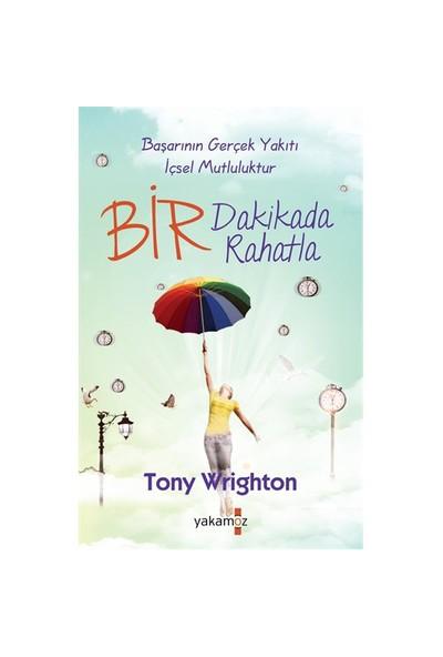 Bir Dakikada Rahatla-Tony Wrighton