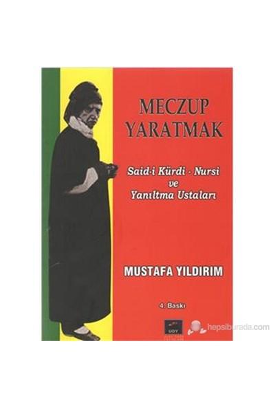 Meczup Yaratmak-Yüzyıllık Yanıltma Ustalığı-Mustafa Yıldırım