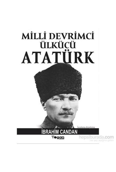 Milli Devrimci Ülkücü Atatürk-İbrahim Candan