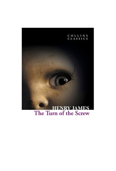 The Turn of the Screw (Collins Classics) - Henry James