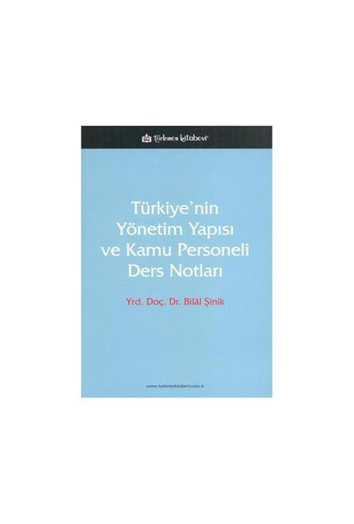 Türkiye'nin Yönetim Yapısı Ve Kamu Personeli Ders Notları