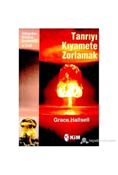Tanrıyı Kıyamete Zorlamak Armageddon, Hristiyan Kıyametçiliği ve İsrail
