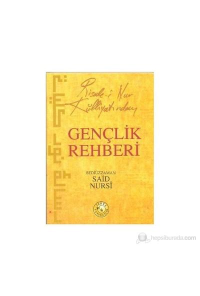 Risale-İ Nur Külliyatından Gençlik Rehberi (Cep Boy) - Bediüzzaman Said-i Nursi