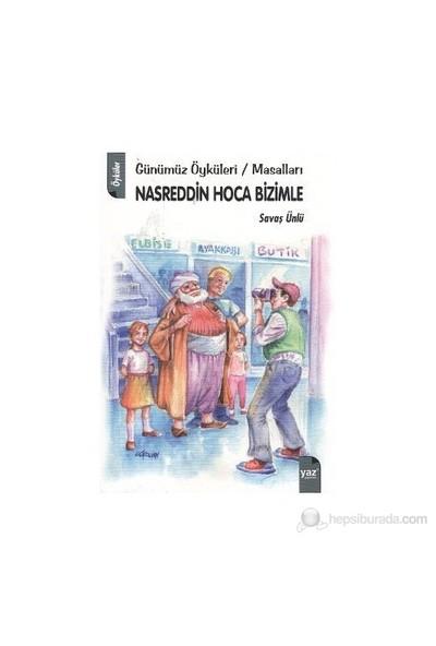 Nasreddin Hoca Bizimle-Savaş Ünlü