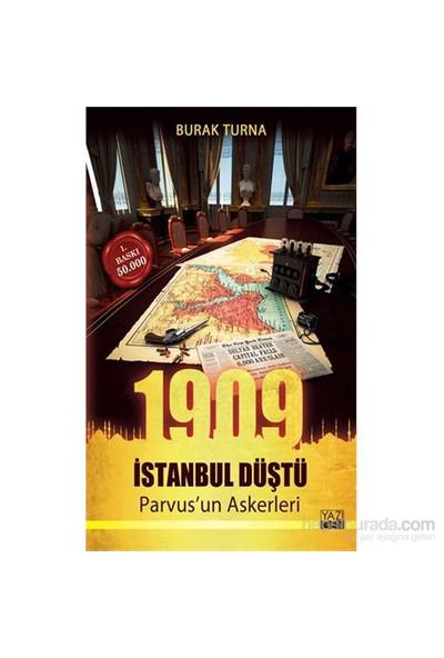 1909 İstanbul Düştü - Parvus'un Askerleri