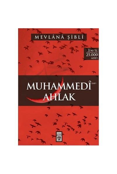 Muhammedi Ahlak - Mevlana Şibli Numani