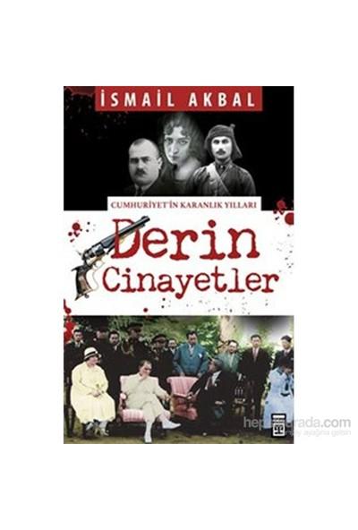 Derin Cinayetler-İsmail Akbal