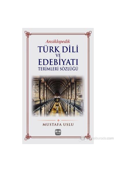 Türk Dili Ve Edebiyatı Terimleri Sözlüğü - (Ansiklopedik)-Kolektif