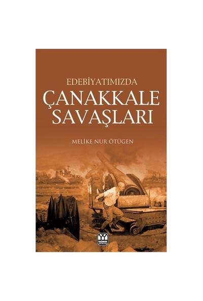 Edebiyatımızda Çanakkale Savaşları-Melike Nur Ötügen