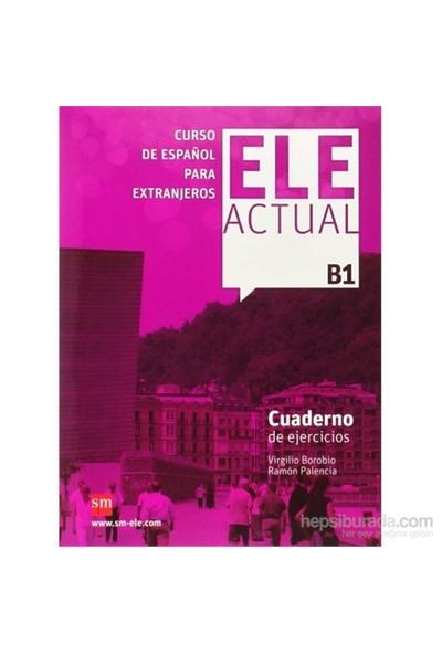 Ele Actual B1 Cuaderno De Ejercicios & Cd - Ramon Palencia