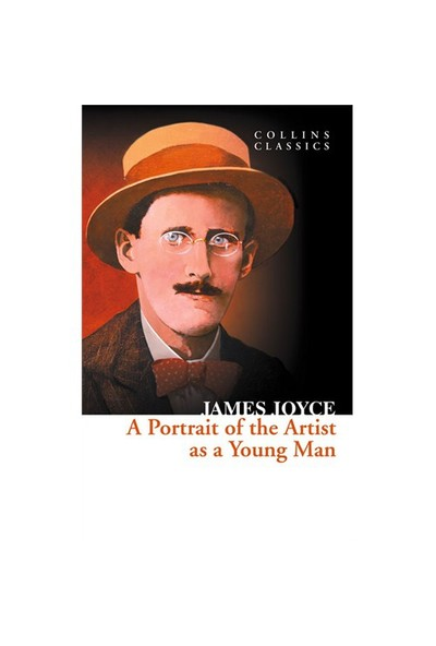 A Portrait of the Artist as a Young Man (Collins Classics) - James Joyce