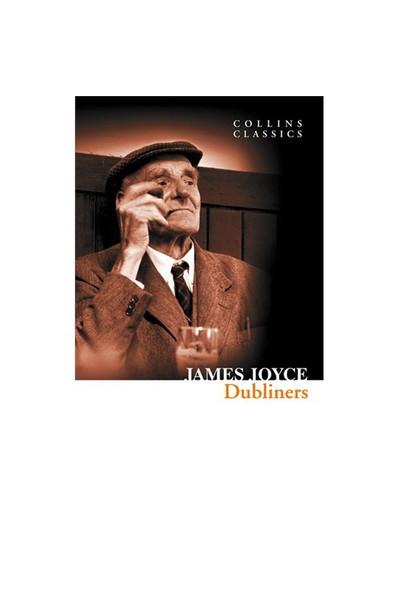 Dubliners (Collins Classics)-James Joyce
