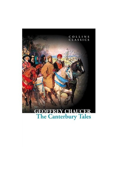 The Canterbury Tales (Collins Classics)-Geoffrey Chaucer