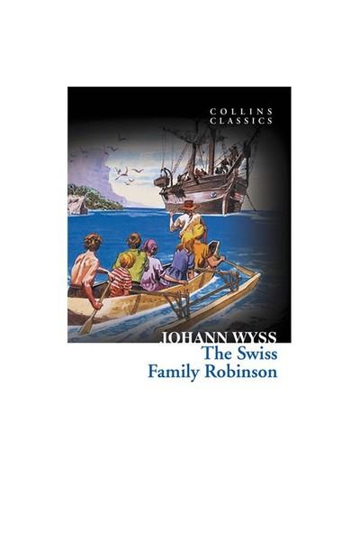The Swiss Family Robinson (Collins Classics)-Johann David Wyss