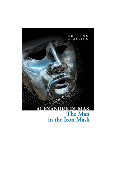 The Man in the Iron Mask (Collins Classics) - Alexandre Dumas