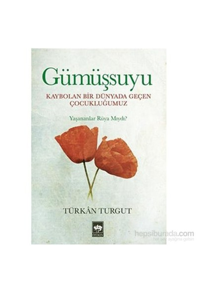 Gümüşsuyu-Türkan Turgut