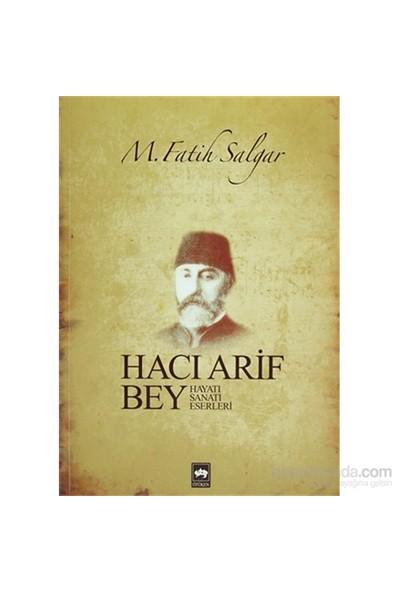 Hacı Arif Bey-M. Fatih Salgar