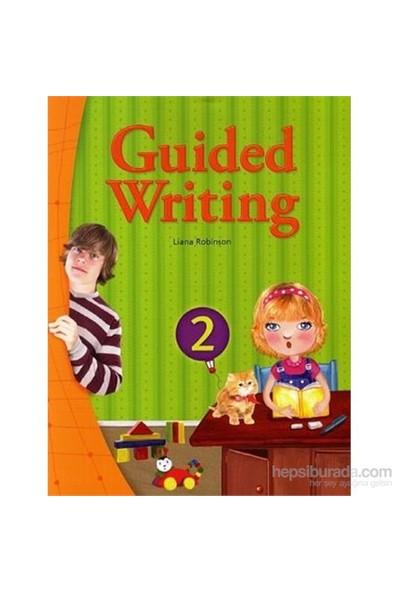 Guided Writing 2 With Workbook-Liana Robinson
