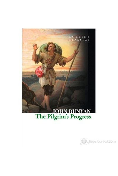 The Pilgrim'S Progress (Collins Classics)-John Bunyan