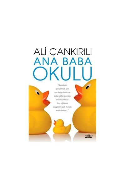 Ana Baba Okulu - Ali Çankırılı