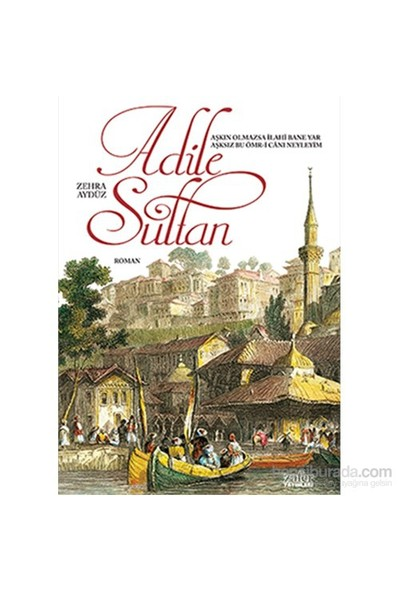 Adile Sultan-Zehra Aydüz