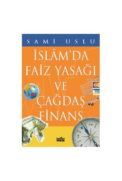 İslamda Faiz Yasağı ve Çağdaş Finans