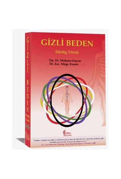 Gizli Beden ( Süzüg Yürek)-Mehmet Kasım