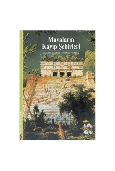 Mayaların Kayıp Şehirleri-Claude Baudez