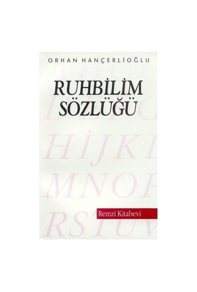 Ruhbilim Sözlüğü-Orhan Hançerlioğlu