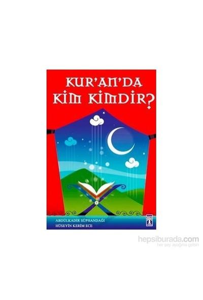 Kuran'da Kim Kimdir?