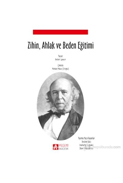 Zihin, Ahlak Ve Beden Eğitimi-Herbert Spencer