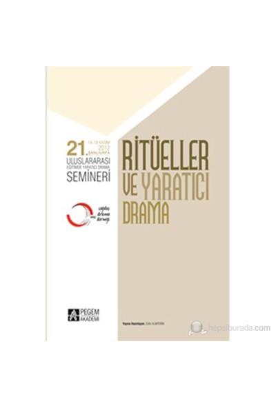 21. Uluslararası Eğitimde Yaratıcı Drama Semineri - Ritüller Ve Yaratıcı Drama-Komisyon